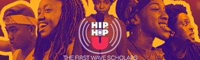 Hip-Hop U: The First Wave Scholars